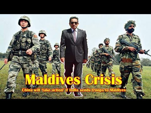 China will 'take action' if India sends troops to Maldives: Global Times