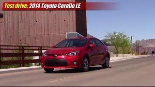 Test drive: 2014 Toyota Corolla LE