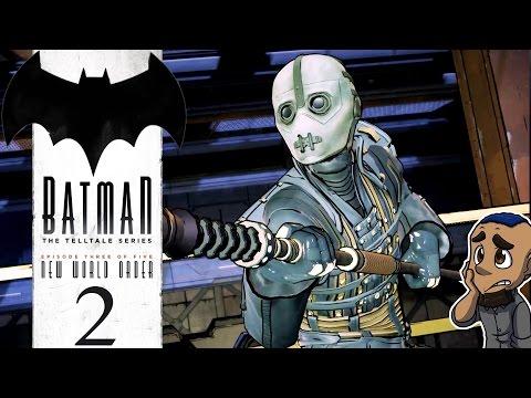 BATMAN: THE TELLTALE SERIES | Episode 3 Gameplay Walkthrough | New World Order Part 2 (Weaponized)