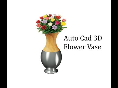 Auto Cad 3d Tutorial To Create Flower Vase In Autocad Youtube