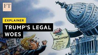 Donald Trump's legal position explained   FT