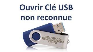 Ouvrir une clé USB non reconnue (non détectée)