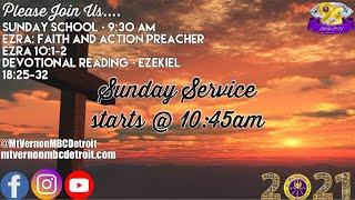 """Sunday School - """"Ezra: Faith and Action Preacher"""" - 4/11/2021"""