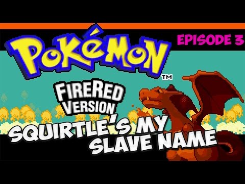 "Pokemon: Fire Red - ""Squirtle"
