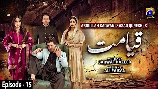 Qayamat - Episode 15 || English Subtitle || 24th February 2021 - HAR PAL GEO