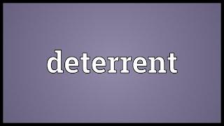 Deterrent Meaning