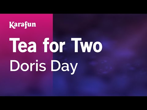 Karaoke Tea For Two - Doris Day *