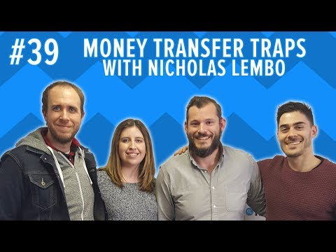 Money Podcast #39: International money transfer tips with Nick Lembo from TransferWise