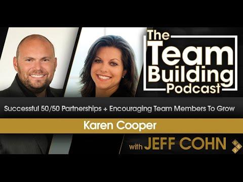 Successful 50/50 Partnerships + Encouraging Team Members To Grow w/Karen Cooper