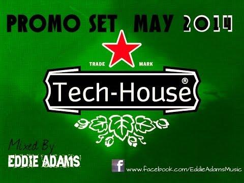 Eddie Adams @ Promo Tech House Set May 2014