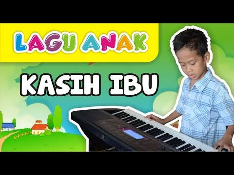 Lagu Anak Kasih Ibu by Aditya RS (Instrumentalia)