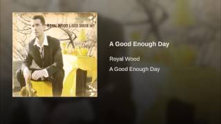 A Good Enough Day