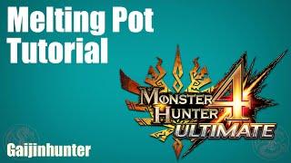 MH4U: Melding Pot Tutorial