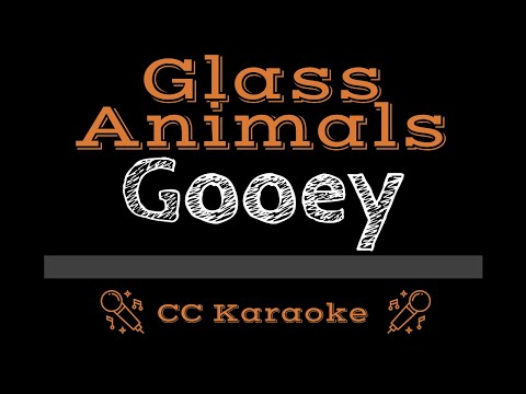 Glass Animals   Gooey CC Karaoke Instrumental