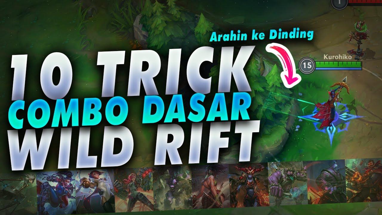 Trick Combo dan Mekanik Dasar Setiap Champion Part 1 - Wild Rift Indonesia