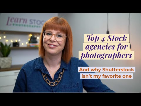 The top 4 Stock Photography Agencies for photographer (and why Shutterstock isn't my favorite one)