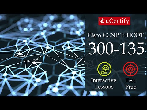CCNP TSHOOT 300-135