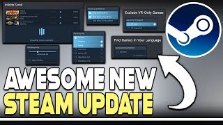 AWESOME NEW STEAM UPDATE + NEW PC GAME UPDATES!