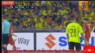 Trực tiếp hiệp 1 Việt Nam vs Malaysia Huy Hùng, Đức Huy lập công 2-0