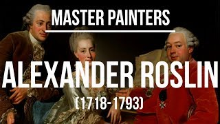 Alexander Roslin (1718-1793) A collection of paintings 4K Ultra HD