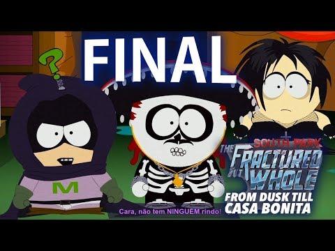 South Park The Fractured But Whole - Um Drink na Casa Bonita - FINAL ÉPICO [ PS4 Pro - Playthrough ]