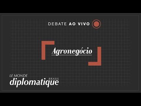 Agronegócio -  Programa Le Monde Diplomatique Brasil #13