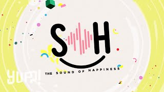 YUPP! x THE SOUND OF HAPPINESS | YUPP!