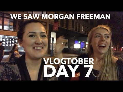 WE SAW MORGAN FREEMAN / VLOGTOBER DAY 7
