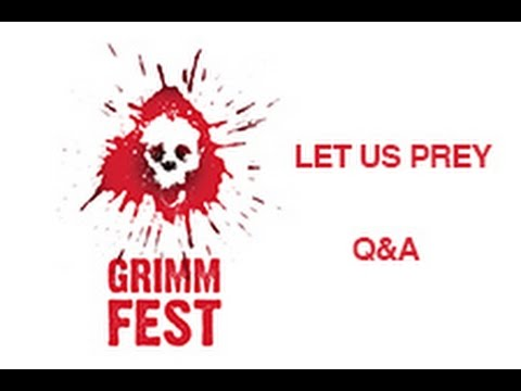 Grimmfest  Let Us Prey Q&A Grimm Up North  Manchester Dancehouse