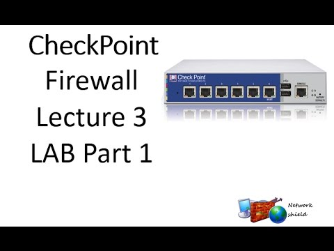 Lecture 9 1:Checkpoint Firewall#Concept of NATing to work
