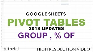 Google Sheets - Pivot Table 2018 Updates - Group by Date, Number, Text, Show Percentage Of Column