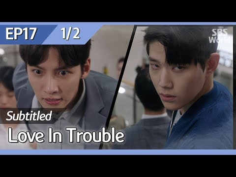 [CC/FULL] Love in Trouble EP17 (1/2) | 수상한파트너