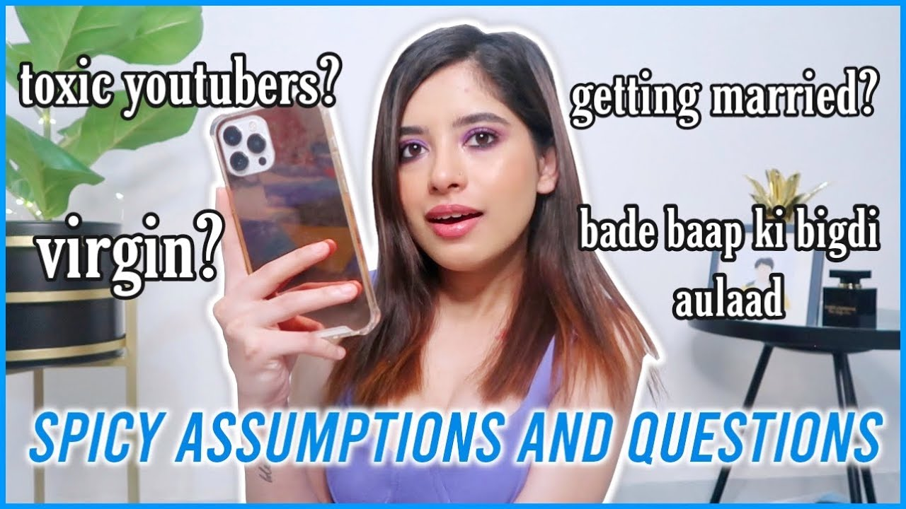 Toxic Youtubers, Virginity, Getting Married? YOUR *Spicy* Assumptions & Q&A | Anindita Chakravarty