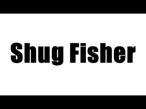 Shug Fisher