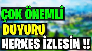 VERY IMPORTANT ANNOUNCEMENT !! WATCH EVERYONE !! (Fortnite Turkish)