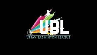 UTSAV BADMINTON LEAGUE 2018   DAY - 1