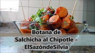 Video Receta de Salchicha al Chipotle - ElSazóndeSilvia - ElSazóndeSilvia download MP3, 3GP, MP4, WEBM, AVI, FLV Januari 2018