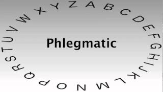 Spelling Bee Words and Definitions — Phlegmatic