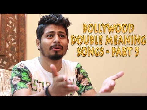 BOLLYWOOD DOUBLE MEANING SONGS - PART 5 (Ft. Nilesh V) | Funny Video