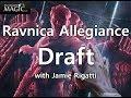 MTG Ravnica Allegiance Draft #17 with Jamie Rigatti
