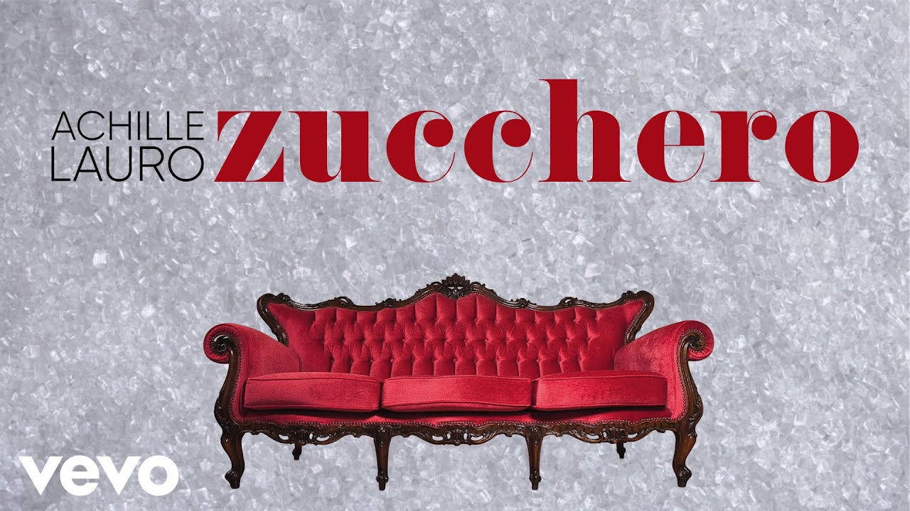 Achille Lauro - Zucchero (Lyric Video)