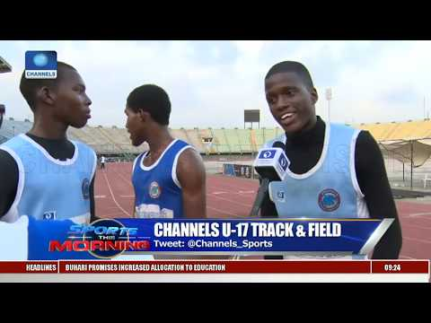 Analysing Maiden Edition Of Channels U-17 Track & Field Pt.1 |Sport This Morning|