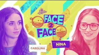 Carolina VS Nina (Face to Face)