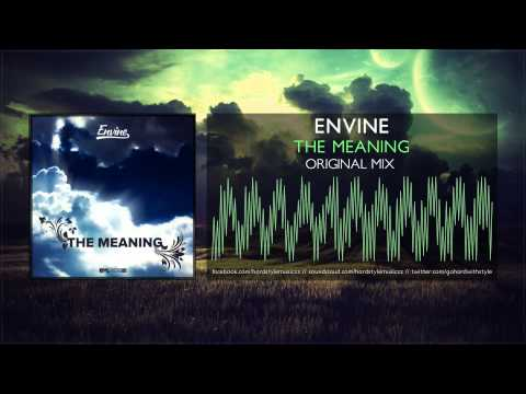 Envine - The Meaning [HQ Original]