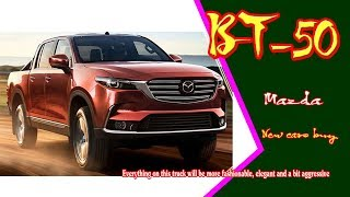 2019 mazda bt-50 | 2019 mazda bt-50 truck | new mazda bt 50 2019 | new cars buy.