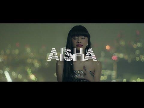"AISHA ""愛にいくよ"" (Official Music Video)"