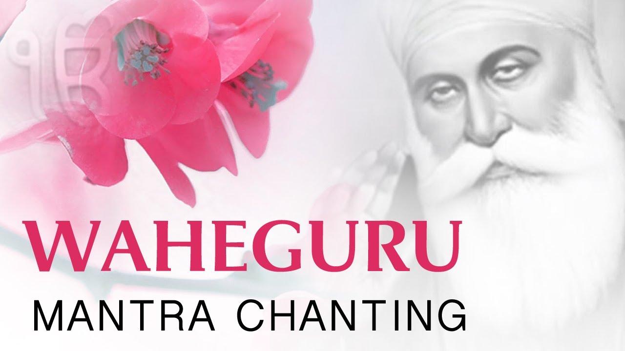 Waheguru Simran | Waheguru Simran Mantra Chanting by ...