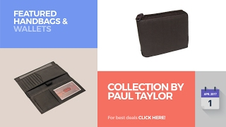 Collection By Paul Taylor Featured Handbags & Wallets More Deals De...