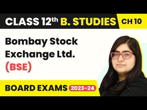 Bombay Stock Exchange LTD. (BSE) - Financial Market | Class 12 Business Studies