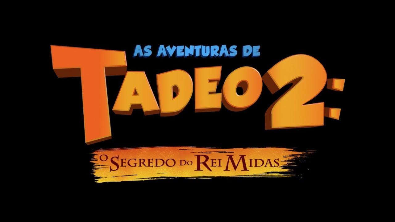 As Aventuras de Tadeo 2: O Segredo do Rei Midas | Trailer Oficial #1 | Paramount Pictures Brasil
